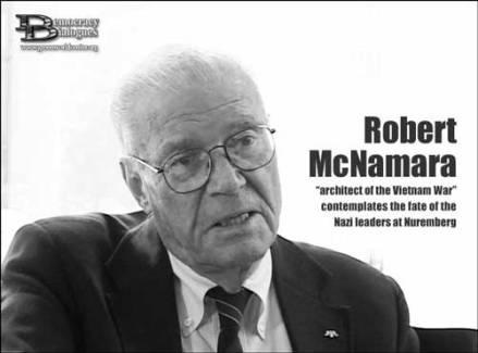 """Robert McNamara - """"Kiến trúc sư của cuộc chiền VietNam"""""""