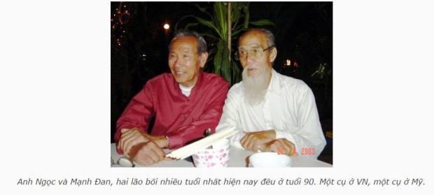 Anh Ngọc và Mạnh Đan, hai lão bối nhiều tuổi nhất hiện nay đều ở tuổi 90. Một cụ ở VN, một cụ ở Mỹ.